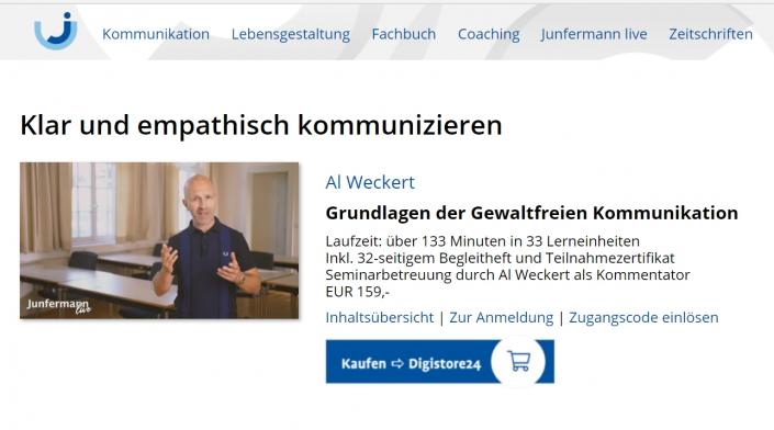 """Al Weckert: Ein Freicode für den Junfermann Online-Kurs """"Grundlagen der Gewaltfreien Kommunikation"""" mit Al Weckert (33 GFK-Trainingsvideos plus Begleitheft)"""