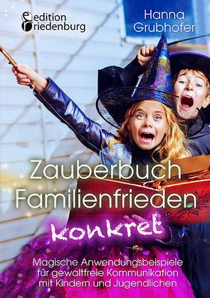 """Hanna Grubhofer: Ich lege ein Exemplar meines """"Zauberbuch Familienfrieden konkret"""" in die Tombolatrommel"""