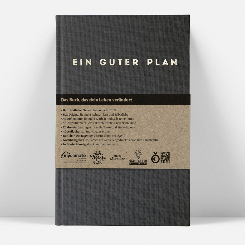 Gabriela Schindler: Ein guter Plan (Zeitlos) ist ein undatierter, ganzheitlicher Terminkalender für mehr Achtsamkeit und Selbstliebe.