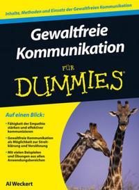 """Al Weckert: Von mir bekommst Du ein signiertes Expemplar meines Buches """"Gewaltfreie Kommunikation für Dummies"""" zugeschickt."""